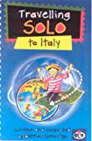 Travelling Solos: Italy