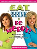 Eat, Shrink & Be Merry! Great-Tasting Food That Won