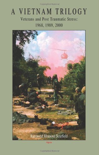 Image of A Vietnam Trilogy: Veterans and Post Traumatic Stress, 1968, 1989, 2000