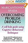 Overcoming Problem Drinking (Overcomi...