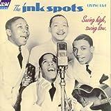 echange, troc The Ink Spots - Swing High, Swing Low