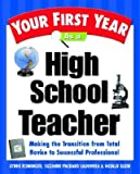 img - for Your First Year as a High School Teacher: Making the Transition from Total Novice to Successful Professional   [YOUR 1ST YEAR AS A HIGH SC] [Paperback] book / textbook / text book
