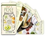Pick a Pickle: 50 Recipes for Pickles...