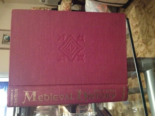 Medieval History: The Life and Death of Civilization