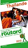 Guide du Routard Tha�lande 2012