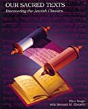 img - for Our Sacred Texts: Discovering the Jewish Classics book / textbook / text book
