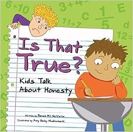 Is That True?: Kids Talk About Honesty
