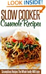 Slow Cooker Casserole Recipes: Tasty,...