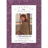 Shannon: A Chinatown Adventure (Girlhood Journeys)
