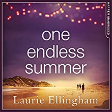 One Endless Summer | Livre audio Auteur(s) : Laurie Ellingham Narrateur(s) : Stephanie Racine