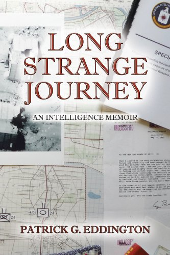 Long Strange Journey: An Intelligence Memoir