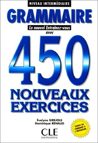 Grammaire 450 Nouveaux Exercices (Le Nouvel Entrainez-Vous) (French Edition) (450 Grammaire compare prices)
