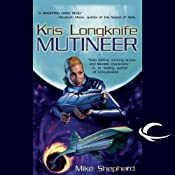 Mutineer: Kris Longknife, Book 1 | [Mike Shepherd]