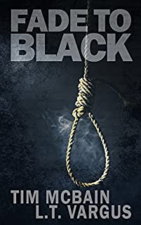 (FREE on 12/21) Fade To Black by Tim McBain - http://eBooksHabit.com