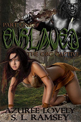 Enslaved: The Orc Captive Part One