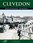 Clevedon: Photographic Memories