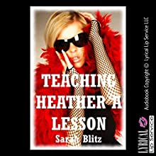 Teach Heather a Lesson! (       UNABRIDGED) by Sarah Blitz Narrated by Vivian Lee Fox