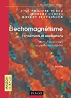 Électromagnétisme : Fondements et applications - Exercices et problèmes résolus