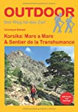 Korsika - Mare a Mare & Sentier de la Transhumance