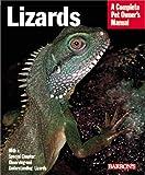 Lizards (Barron's Complete Pet Owner's Manuals)