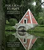 img - for Follies of Europe: Architectural Extravaganzas book / textbook / text book