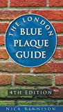 img - for The London Blue Plaque Guide: 3rd Edition book / textbook / text book