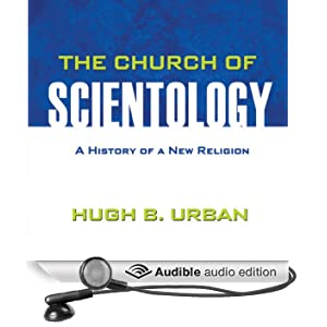 The Church of Scientology: A History of a New Religion (Unabridged)