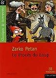 echange, troc Zarko Petan - Le Procès du Loup