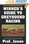 Winners Guide to Greyhound Racing (Ga...
