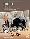 Brockhaus Literaturcomics Quo vadis?: Weltliteratur im Comic-Format