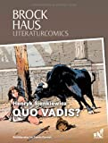 Brockhaus Literaturcomics Quo vadis?: Weltliteratur im Comic-Format