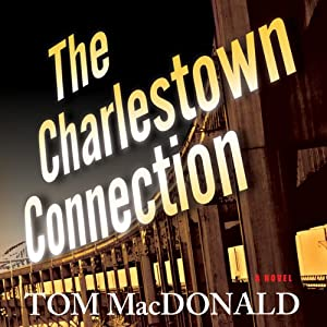 The Charlestown Connection   [Tom MacDonald]