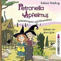 Schnattergans und Hexenhaus Hörbuch