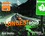 The Longest Road: Along the Trans-Can...