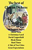 Image of The best of Charles Dickens: The Pickwick Papers, Oliver Twist, A Christmas Carol, David Copperfield, Bleak House, Hard Times, A Tale of Two Cities, Great Expectations: All Unabridged