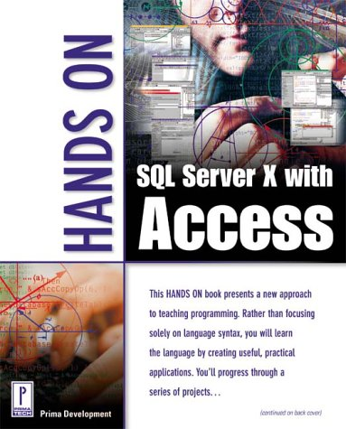 Hands on SQL Server X with Access