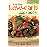 The Best Low-carb Cookbookby Robert Rose Inc.