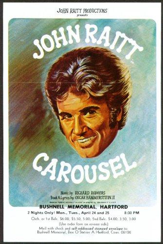 John Raitt In Carousel Flyer Bushnell Hartford 70S