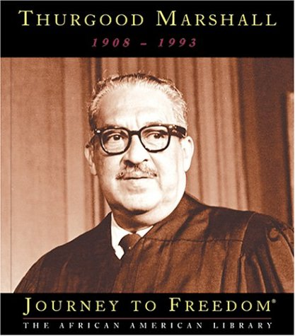 Thurgood Marshall (Journey to Freedom: The African American Library)
