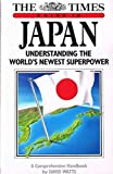 Times Guide to Japan: Understanding the World's Newest Superpower (0723004951) by Watts, David