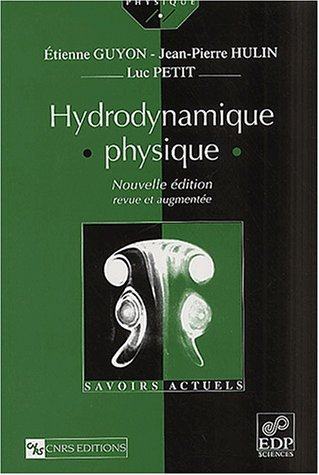 Hydrodynamique physique nlle ?dition