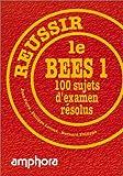 echange, troc J. Ferré, Ph. Leroux, B. Philippe - Réussir le B.E.E.S 1. 100 sujets d'examen résolus