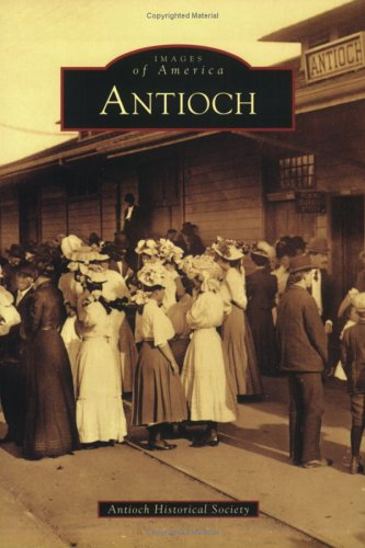 Antioch (CA)  (Images of America)