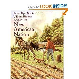 USKids History: Book of the New American Nation (Brown Paper School) Howard Egger-Bovet, Marlene Smith-Baranzini and T. Taylor Bruce