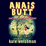 Anais Butt and the Hairy-Handed Gent | Kate Welshman