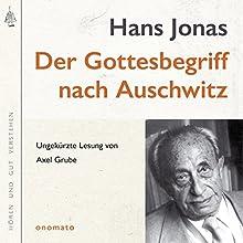 Der Gottesbegriff nach Auschwitz: Eine jüdische Stimme Hörbuch von Hans Jonas, Axel Grube Gesprochen von: Axel Grube