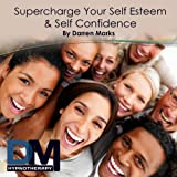 Supercharge Your Self Esteem & Confidence Hypnosis Meditation (Without Wake Up)
