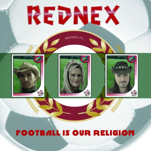 Rednex - Football Is Our Religion - Zortam Music