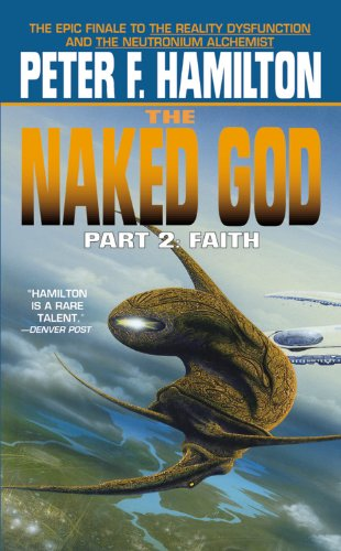 The Naked God: Faith - Part 2 (The Night's Dawn), Hamilton, Peter F.