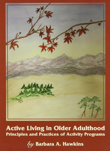 Active Living in Older Adulthood: Principles and...